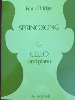 Frank Bridge Spring Song for Cello and Piano