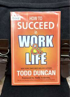 《Bran-New + Imbalance is Natural, The Key Is To Make It Purposeful》Todd Duncan - HOW TO SUCCEED IN WORK & LIFE