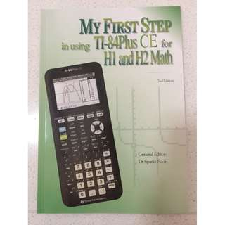My First Step in using TI-84Plus CE for H1 and H2 Math