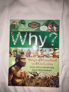 Why! Origin of Humankind and Civilization