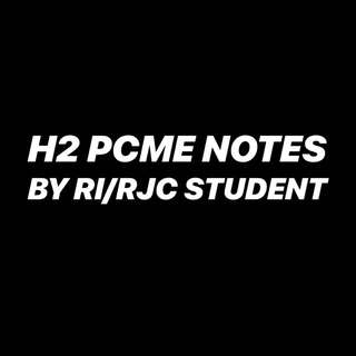 RJC / RI PCME ( physics , chem , math , econs ) notes