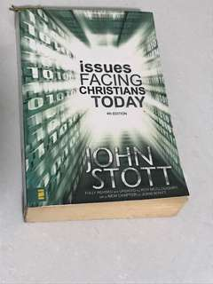 Issues facing Christians today 4th edition John stott