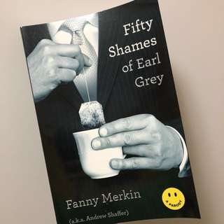 Fifty Shames of Earl Grey (A Parody)