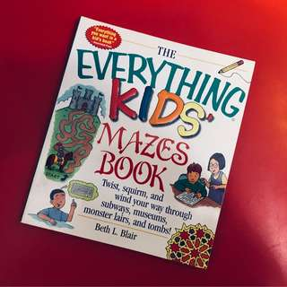 The Everything Kids' Mazes Book by Beth L. Blair