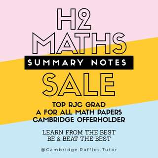 H2 Maths Notes (Summary Notes!)