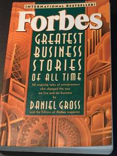 Forbes Greatest Business Stories Of All Time - Daniel Gross