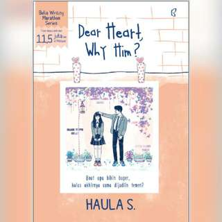Ebook Dear Heart, Why Him?