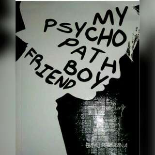 Ebook My Psychopath Boyfriend (Belum Full)