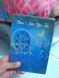 Fiction Novel Then I Hate You So