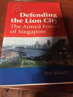defendin the lion city the armed forces of singapore