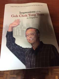 impressions of goh chok tong years singapore history book