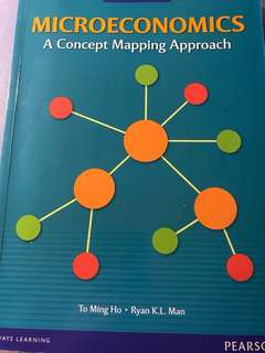 Microeconomics: A concept mapping approach by To Ming Ho & Ryan K.L. Man