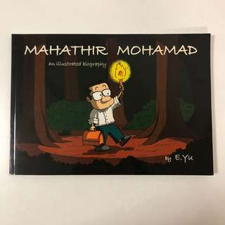 2008 Mahathir Mohamad an illustrated biography (by E. Yu)
