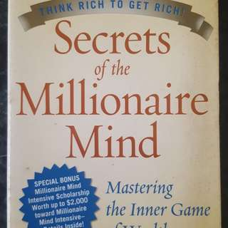Secrets of the Millionaire Mind: Mastering the Inner Game of Wealth - by T. Harv Eker