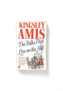 The Folks That Live on the Hill (Kingsley Amis)