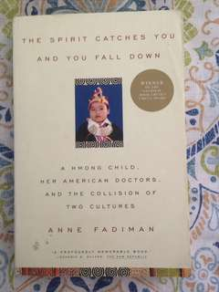 Anne Fadiman - The Spirit Catches You And You Fall Down