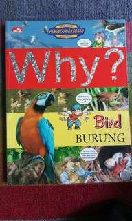 SERI WHY (Binatang dan Burung)
