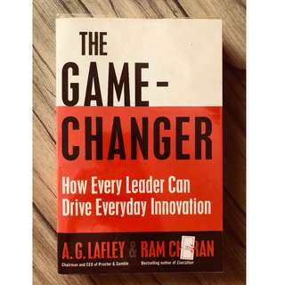 The Game Changer: How Every Leader Can Drive Everyday Innovation