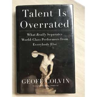 Talent Is Overrated by Geoff Covin