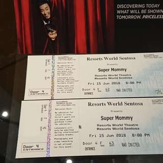2 x tickets for Super Mommy play (CAT 1) on 15 June 2018, 8pm