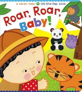 Karen Katz Roar, Roar, Baby Lift The Flap Book