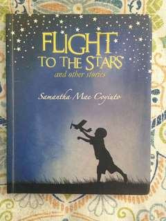 Samantha Mae Coyiuto - Flight to the Stars and Other Stories