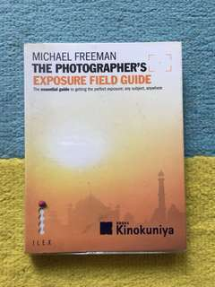The photographer exposure field guide