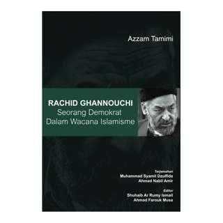 Rachid Ghannouchi: Seorang Demokrat dalam Wacana Islamisme