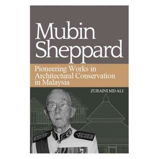 ​Mubin Sheppard And Pionering Works In Architectural Conservation In Malaysia