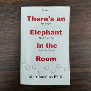 There's an Elephant in the Room by Matt Rawlins (Paperback)
