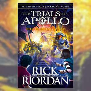 (BN) The Burning Maze ( The Trials of Apollo Book 3)