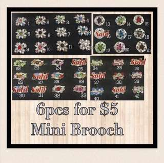 6 for $5 Mini Brooch (Baby Brooch) - FREE Normal Mail
