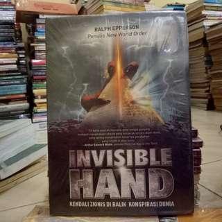 Invisible Hand Kendali Zionis Di Balik Konspirasi Dunia