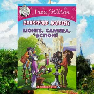 (BN) Thea Stilton Mouseford Academy #11: Lights Camera Action!