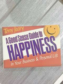 A Good Sense Guide to HAPPINESS book