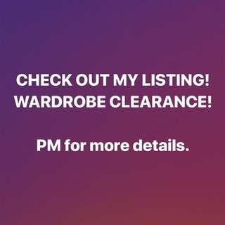 WARDROBE CLEARANCE!!!