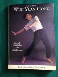 Sheng Zhen Wuji Yuan Gong - Qigong for Self-Healing and Enlightenment