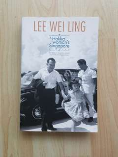 A Hakka Woman's Singapore  Stories Lee Wei Ling