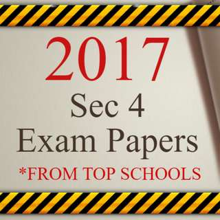 🔥HOT 2017 Secondary School Exam Papers / Past Year Test Papers | 2017 O Level Past Year Papers with Complete Answers