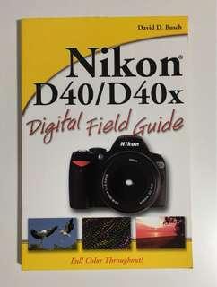 Nikon D40 / D40X Guide