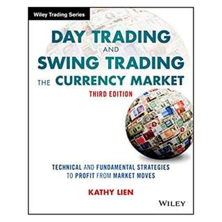 Day Trading and Swing Trading the Currency Market: Technical and Fundamental Strategies to Profit from Market Moves (Wiley Trading) 3rd Edition, Kindle Edition by Kathy Lien  (Author)