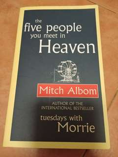 The five people you meet in heaven -Mitch Albom