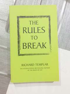 The Rules To Break book - Richard Templar