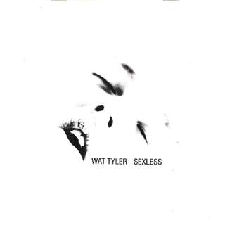"Wat Tyler ‎– Sexless 7"" with BANNED Madonna Spoof Booklet"