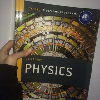 OXFORD IB Physics 2014 Edition Course Companion (WRITINGS ON THE SIDE)