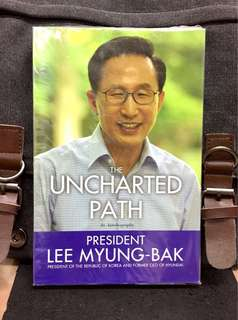 《New Book Condition + An Autobiography Of Former South Korean President》Lee Myung-Bak - UNCHARTED PATH : An Autobiography