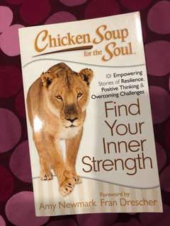 BI version; Chicken soup for the soul; Find your inner strength