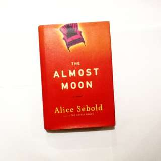 THE ALMOST MOON Alice Sebold