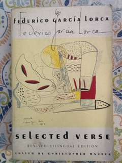 Federico García Lorca - Selected Verse: A Bilingual Edition