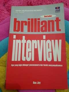 Buku Brilliant interview buat yang mau ngelamar kerja .